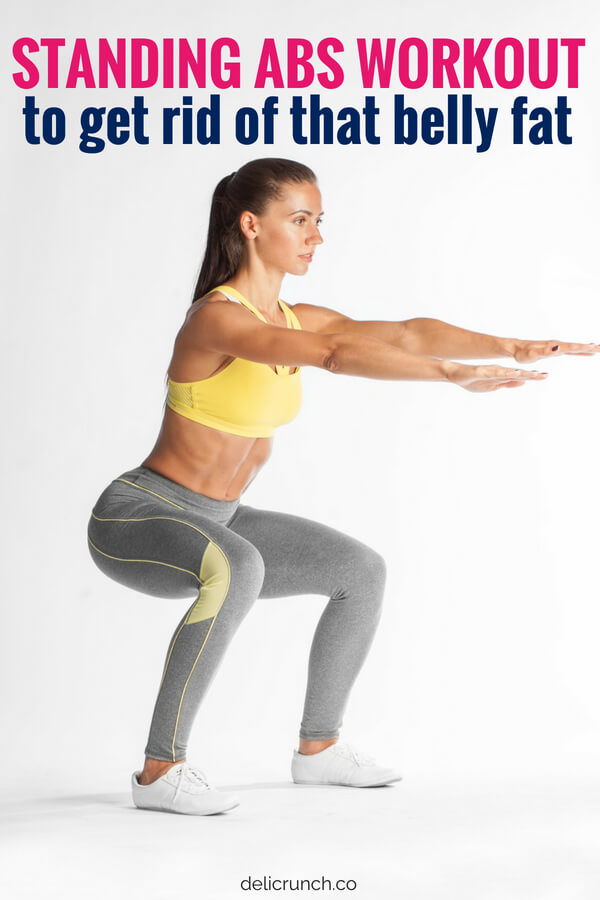 12 Standing Abs Workout Routines To Lose Belly Fat Under 20 Minutes