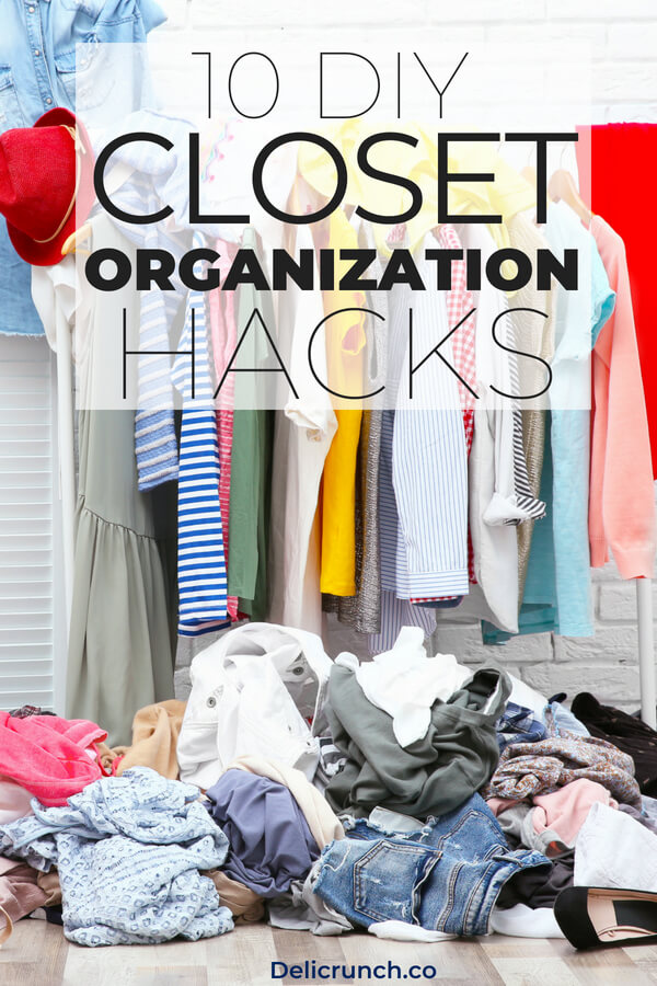 10 Life Changing Diy Closet Organization Ideas On A Budget This Organizing Hack Is